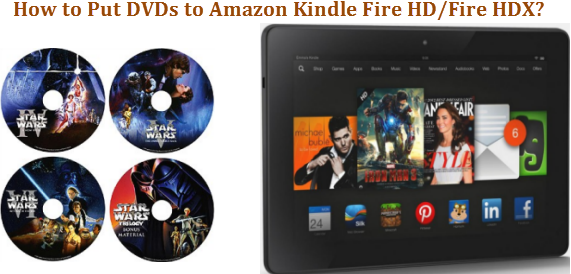 move-dvd-to-kindle-fire-hdx
