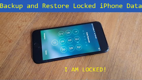 Backup and Restore Locked iPhone 7 (Plus) Data