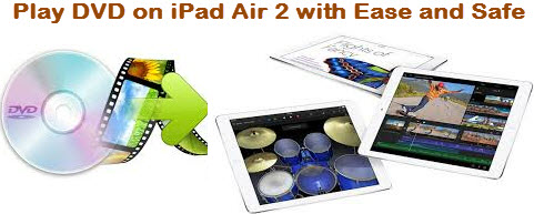 Download and Add DVD collection to iPad Air