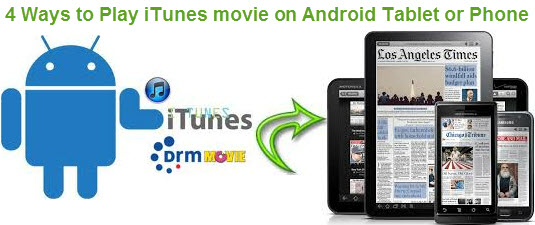 Play iTunes video on Android